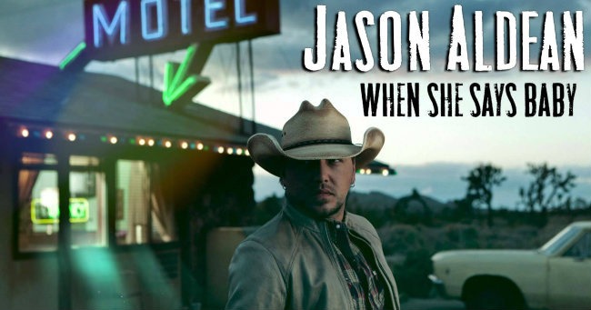 Jason-Aldean-When-She-Says-Baby-slide