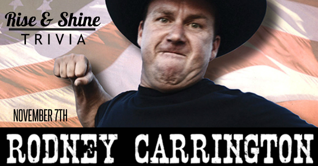 RodneyCarrington-TRIVIA