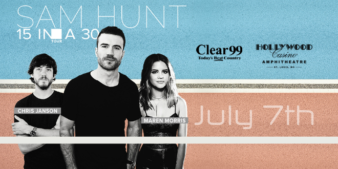 Sam Hunt in St  Louis July 7th - Clear 99 - Today's Best Country